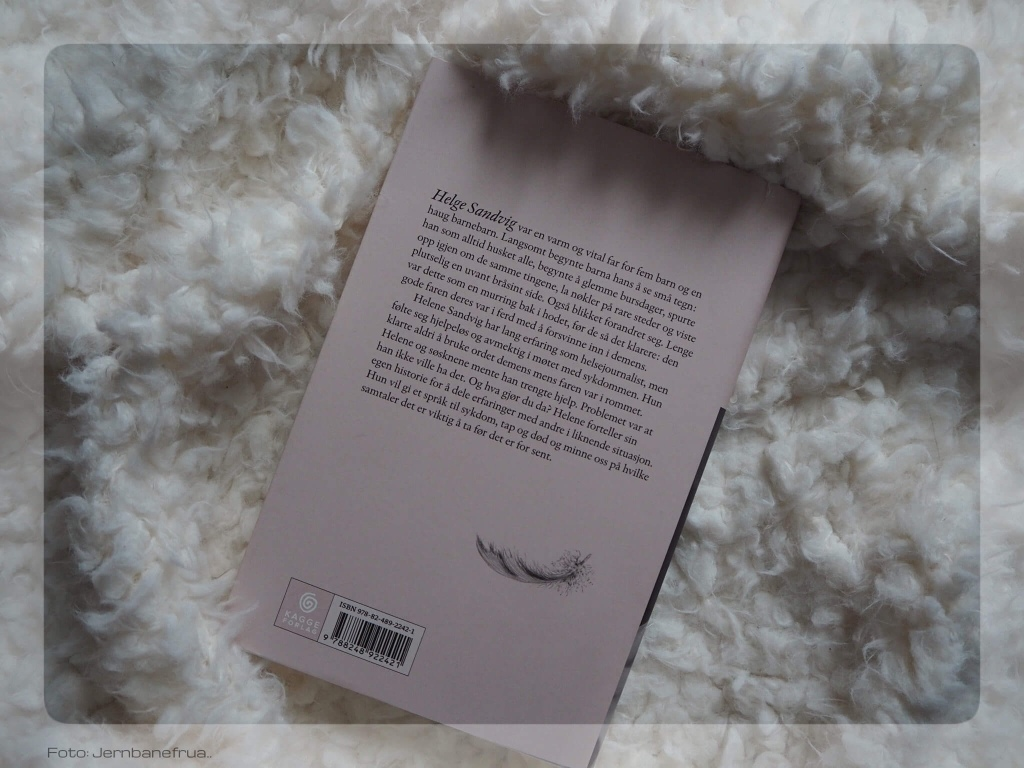 Ukens bok hos jernbanefrua. Helene sandvig, et langsomt farvel.