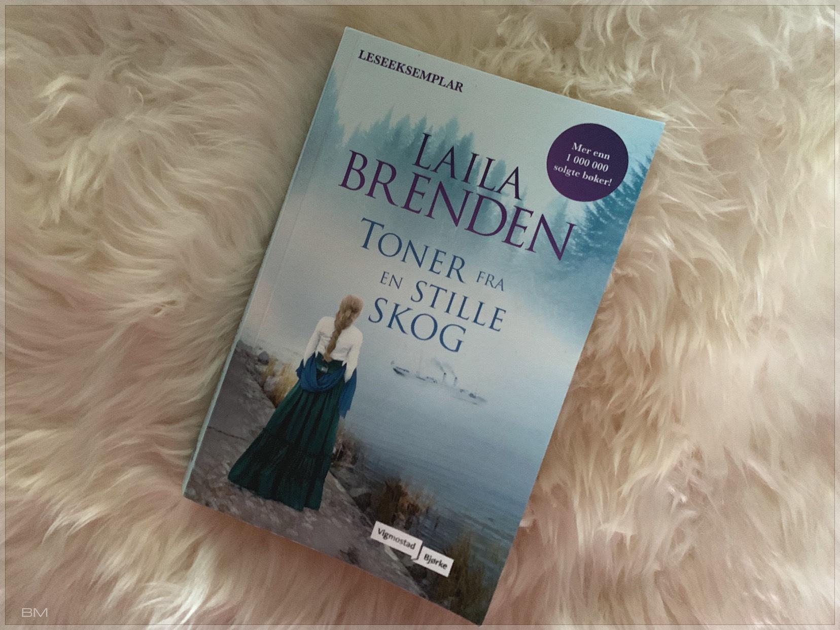 Toner fra en stille skog. En bok av Laila Brenden.