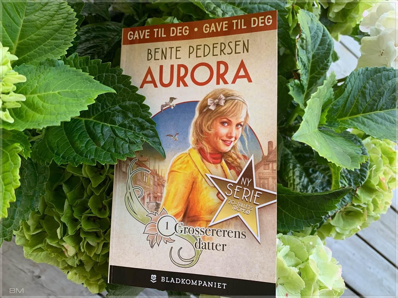 Serieromanen Aurora av Bente Pedersen