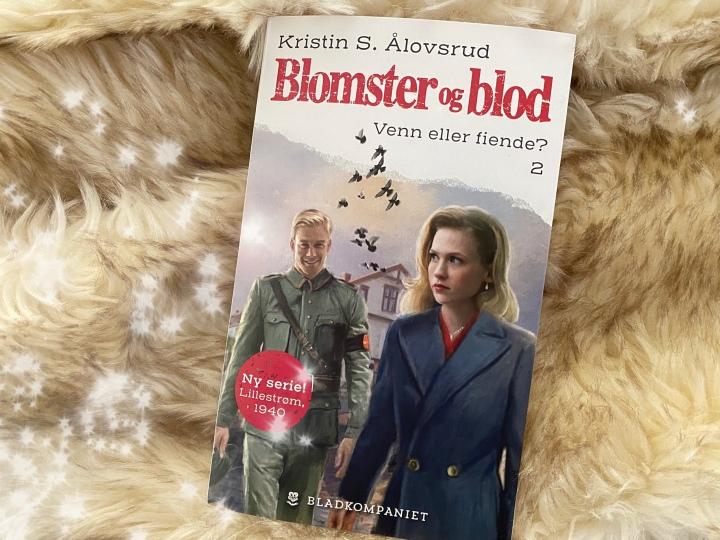 Blomster og blod 2. Venn eller fiende? av Kristin S.Ålovsrud.