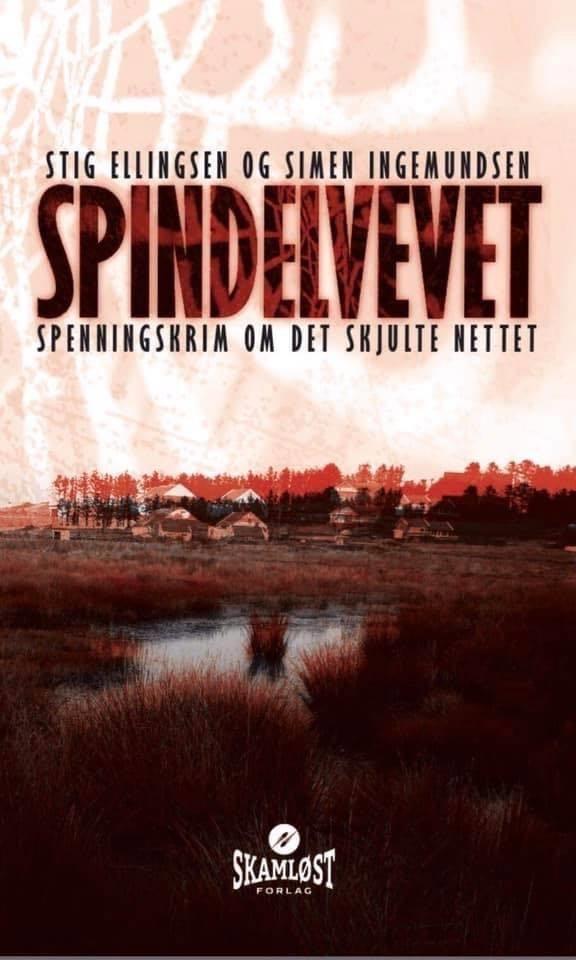 Spindelvevet, av Ellingsen ogIngemundsen.