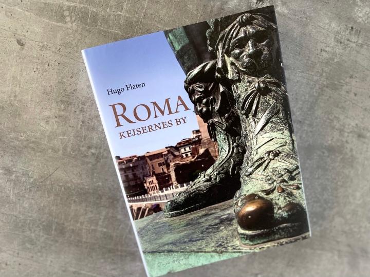 Roma-Keisernes by, av Hugo Flaten.Bokanmeldelse
